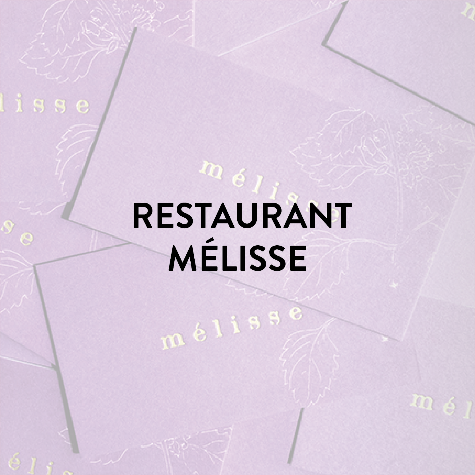 Restaurant Mélisse